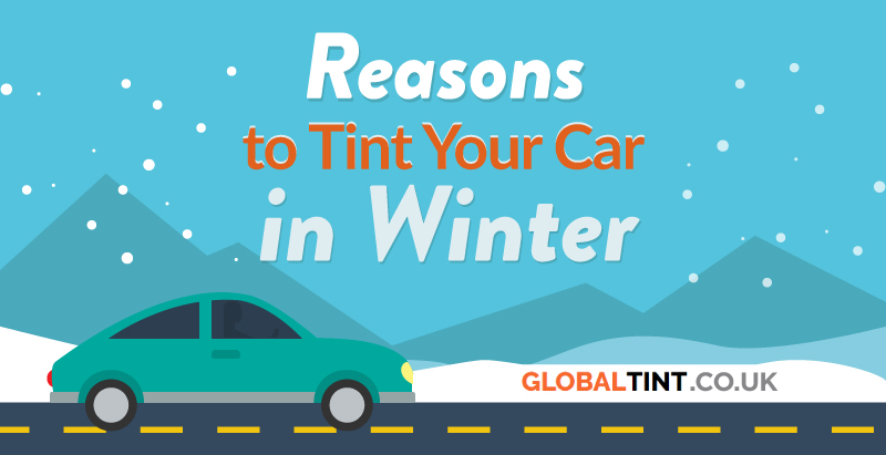 Tint Your Car in Winter