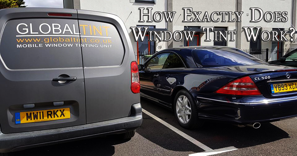 How exactly does window tint work