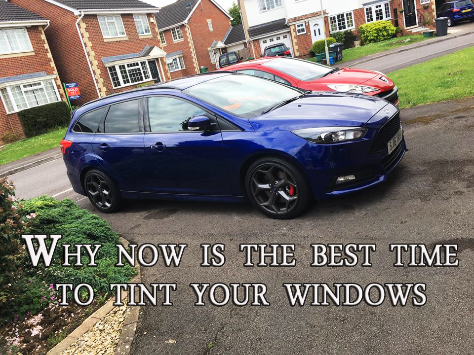 Why now is the best time to tint your windows