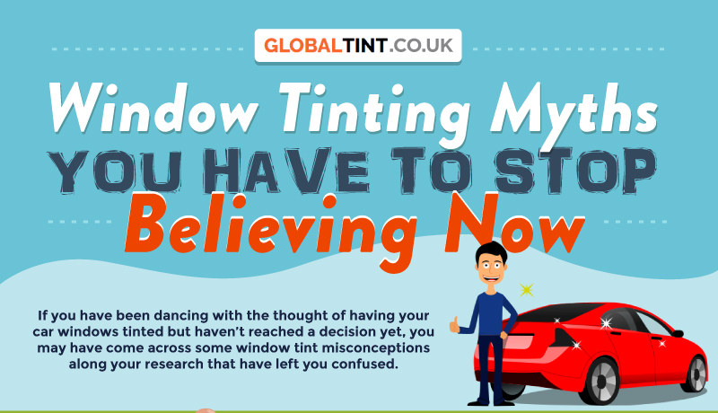 Window Tinting Myths You Have to Stop Believing Now
