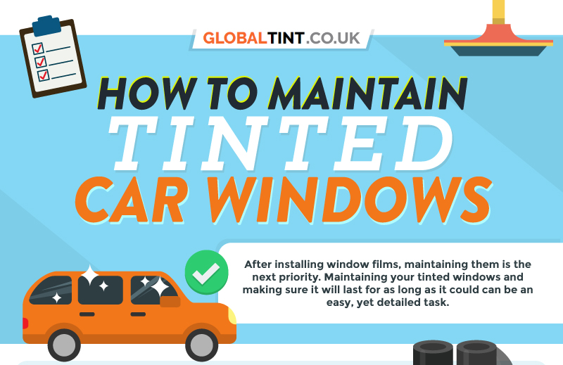 How to Maintain Tinted Car Windows